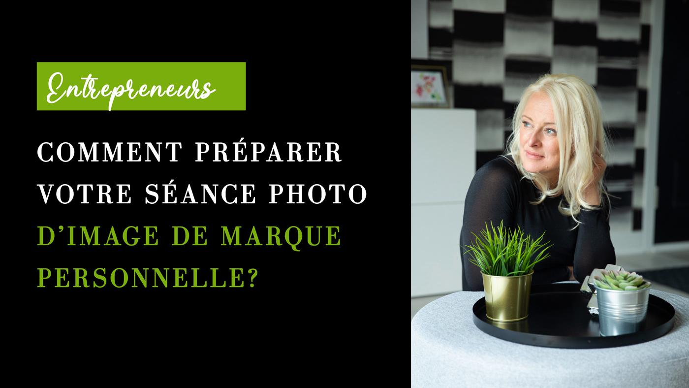 Comment préparer votre séance d'image de marque personnelle